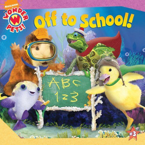 Off To School Wonder Pets 8x8 Wonder Pets Pets Pet 1