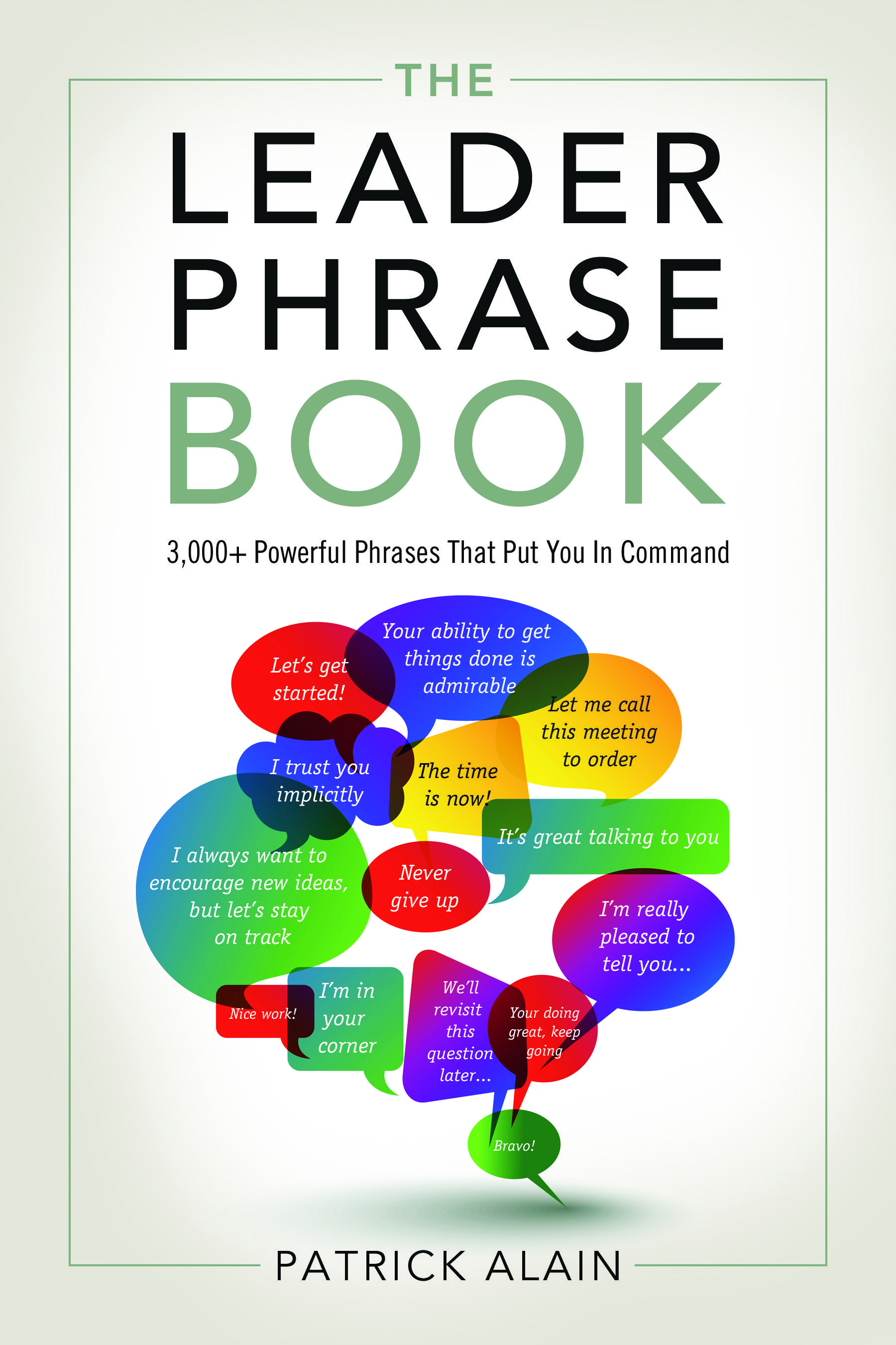 The Leader Phrase Book Contains More Than 3 000 Dynamic