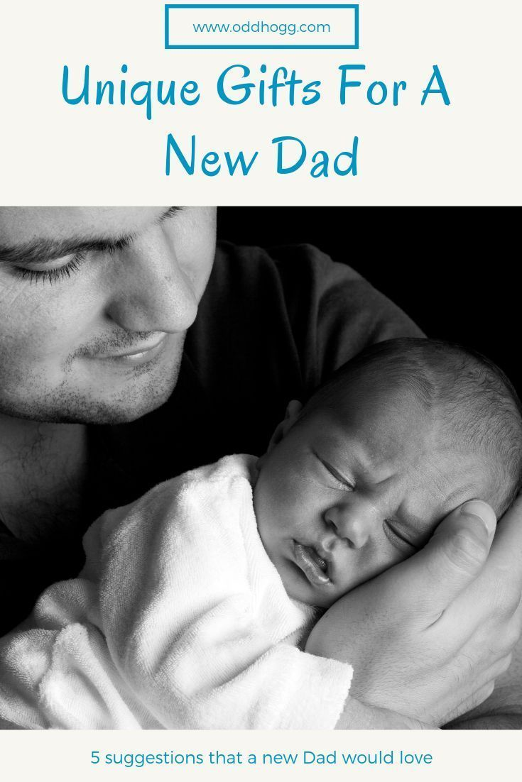 5 unique push presents for dads in 2020 new dads