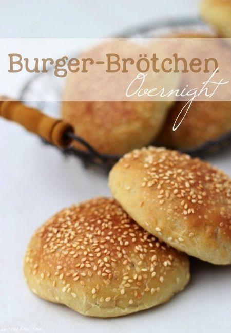 Overnight Burger-Brötchen für sofort und auf Vorrat...