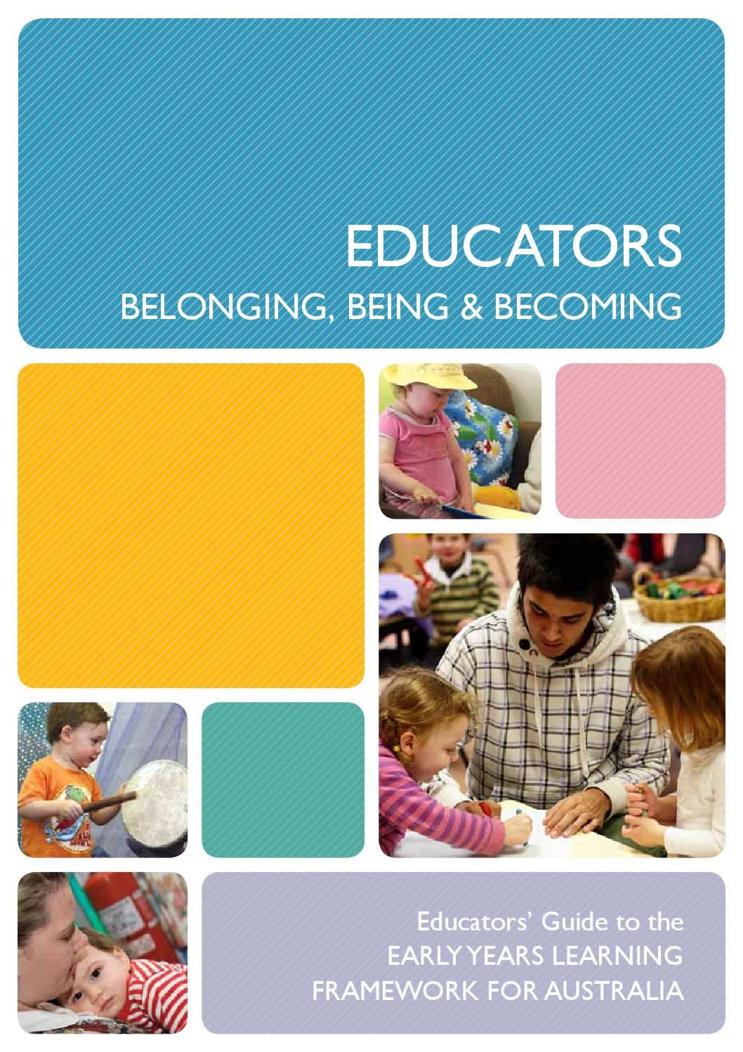 Educators Guide To The Early Years Learning Framework For Australia Learning Framework Early Learning Education