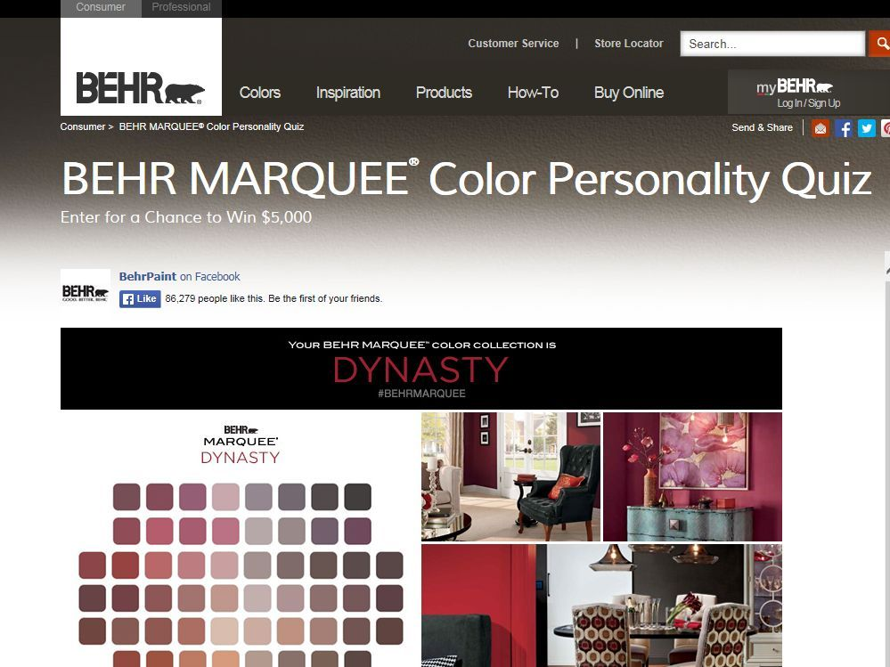 "Enter the What's Your BEHR MARQUEE Color Personality?"" Sweepstakes for a chance to win $5,000!"