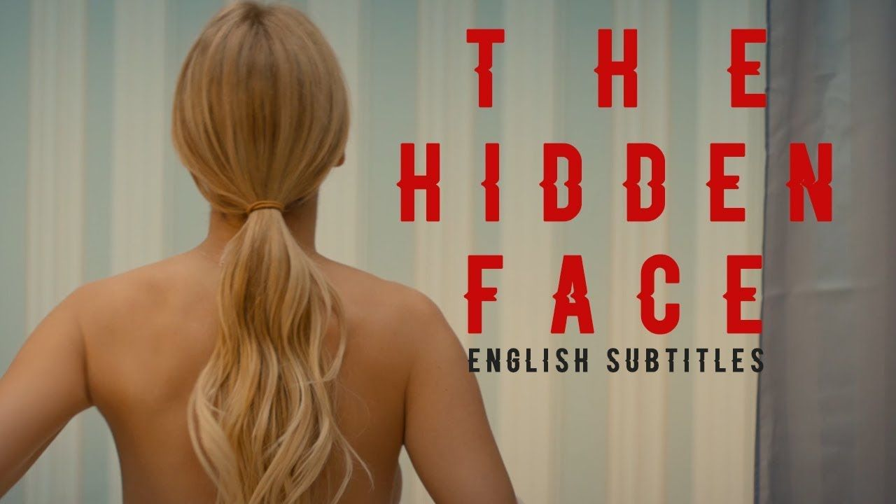 The hidden face full movie in english