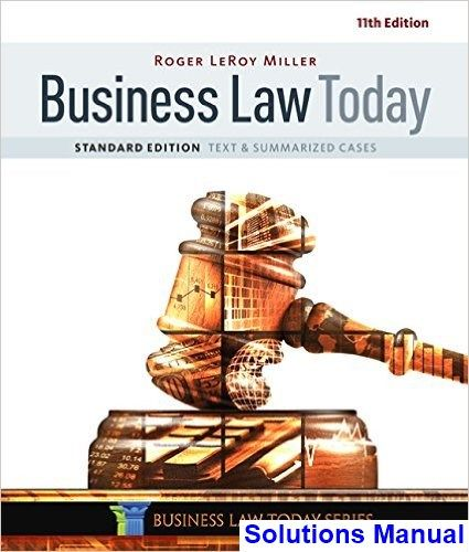 Business law today standard text and summarized cases 11th edition business law today standard text and summarized cases 11th edition miller solutions manual test bank fandeluxe Choice Image