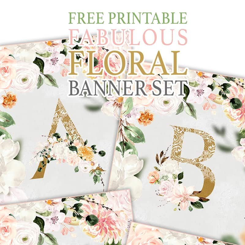 Free Printable Fabulous Floral Banner Set in 2020 (With ...