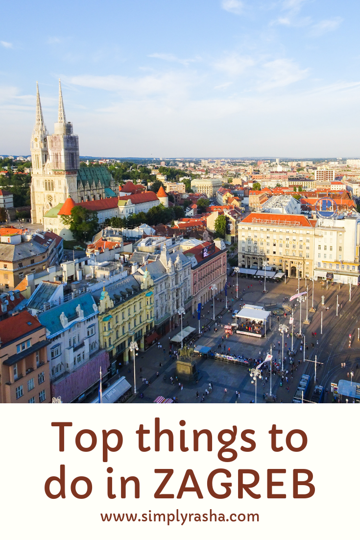 Top Things To Do In Zagreb Simply Rasha Things To Do Zagreb Places To Visit