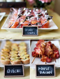Love The Idea Of Using Little Chalkboards To Label Your Party Food Mini Fruit Cups Quiche And Maple Bacon Skewers Brunch Shower