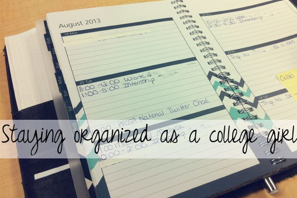 How to stay organized as a busy college girl {College Life