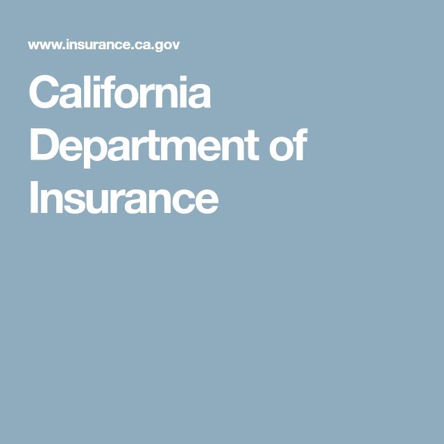 California Department Of Insurance Insurance License Insurance
