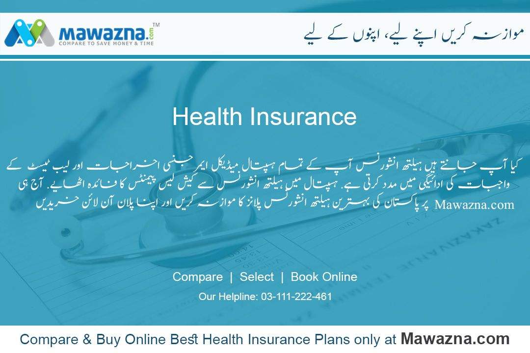 Compare Best Health Insurance Plans Offered By The Leading Health Insurance Companies In Pakistan Best Health