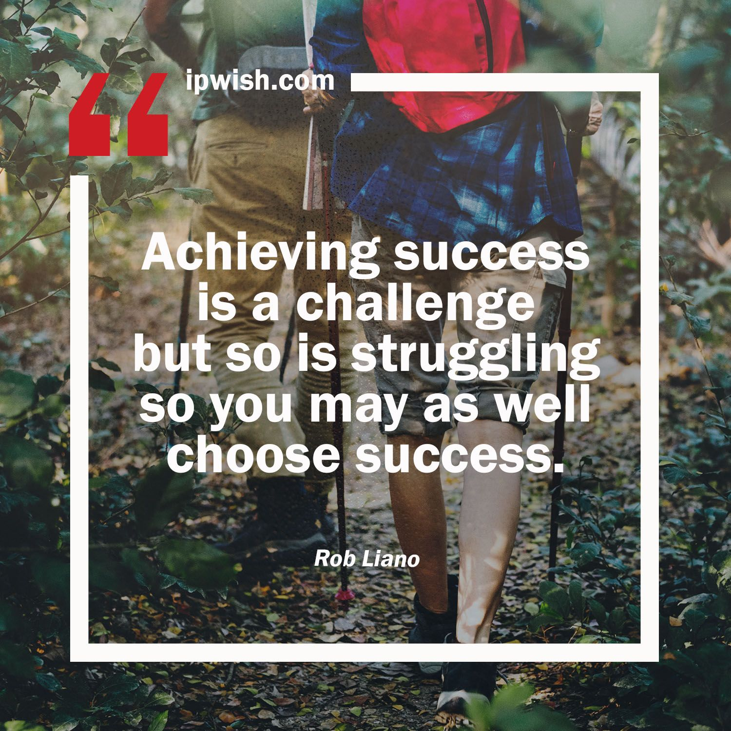 Achieving Success Is A Challenge But So Is Struggling So You May
