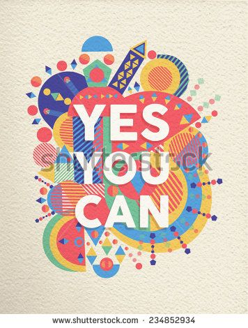 Yes You Can Colorful Typographical Poster Inspirational Motivation Quote Design Background Eps10 Vector File Wi Quote Posters Typography Poster Poster Design