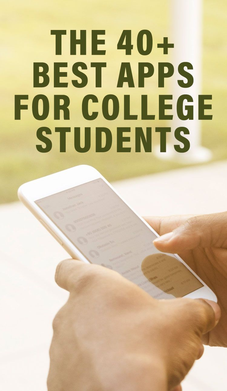 The 40+ Best Apps for College Students College students