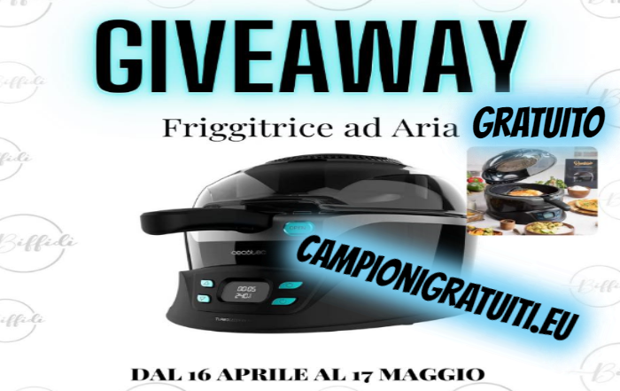 Giveaway Gratuito Biffidi vinci Friggitrice ad aria Cecotec