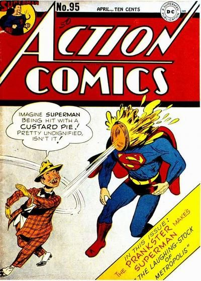 The Prankster hits Superman with a custard pie. Action