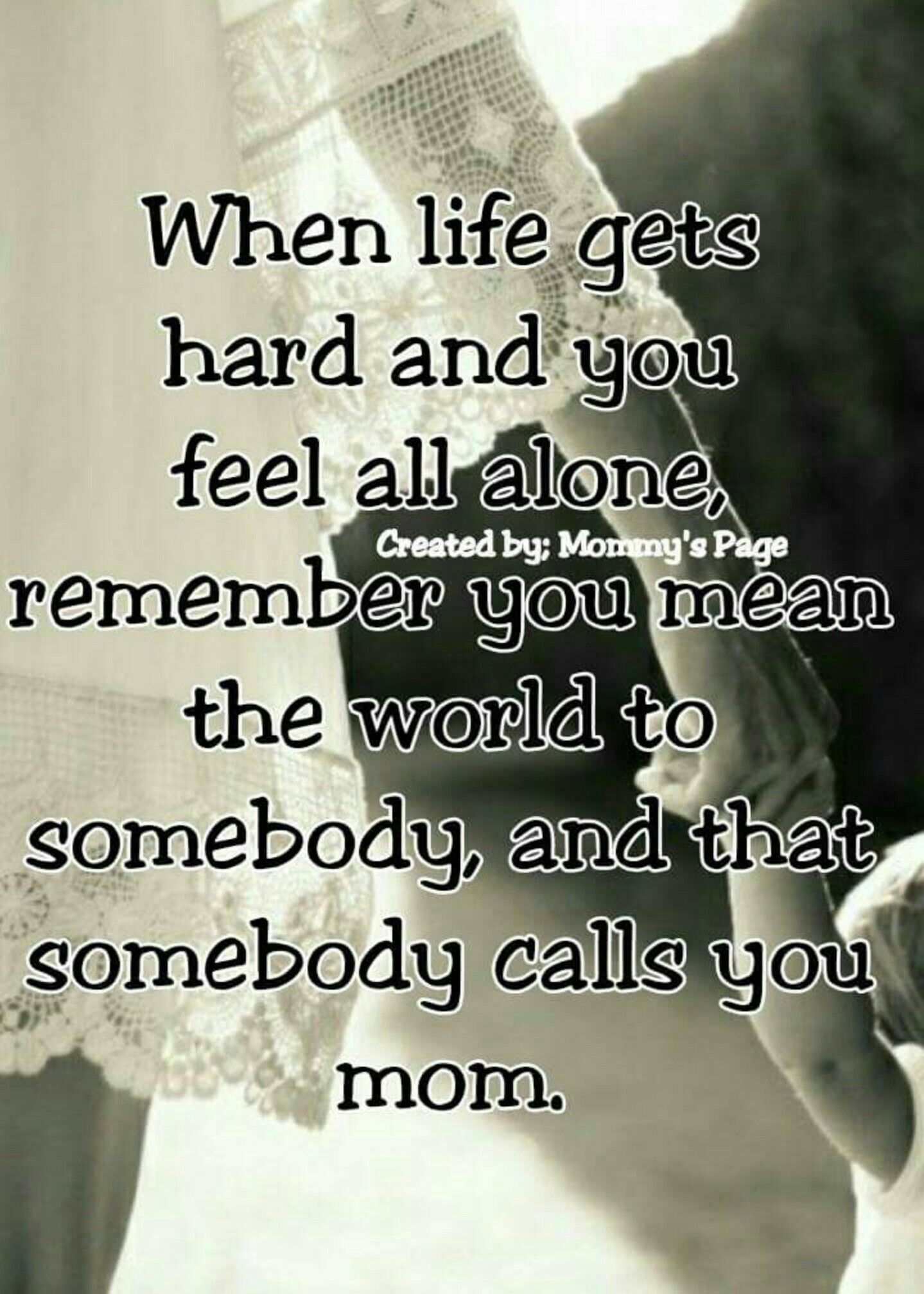 Pin by Ruth Sieling on Sayings and Poems | Mommy quotes ...