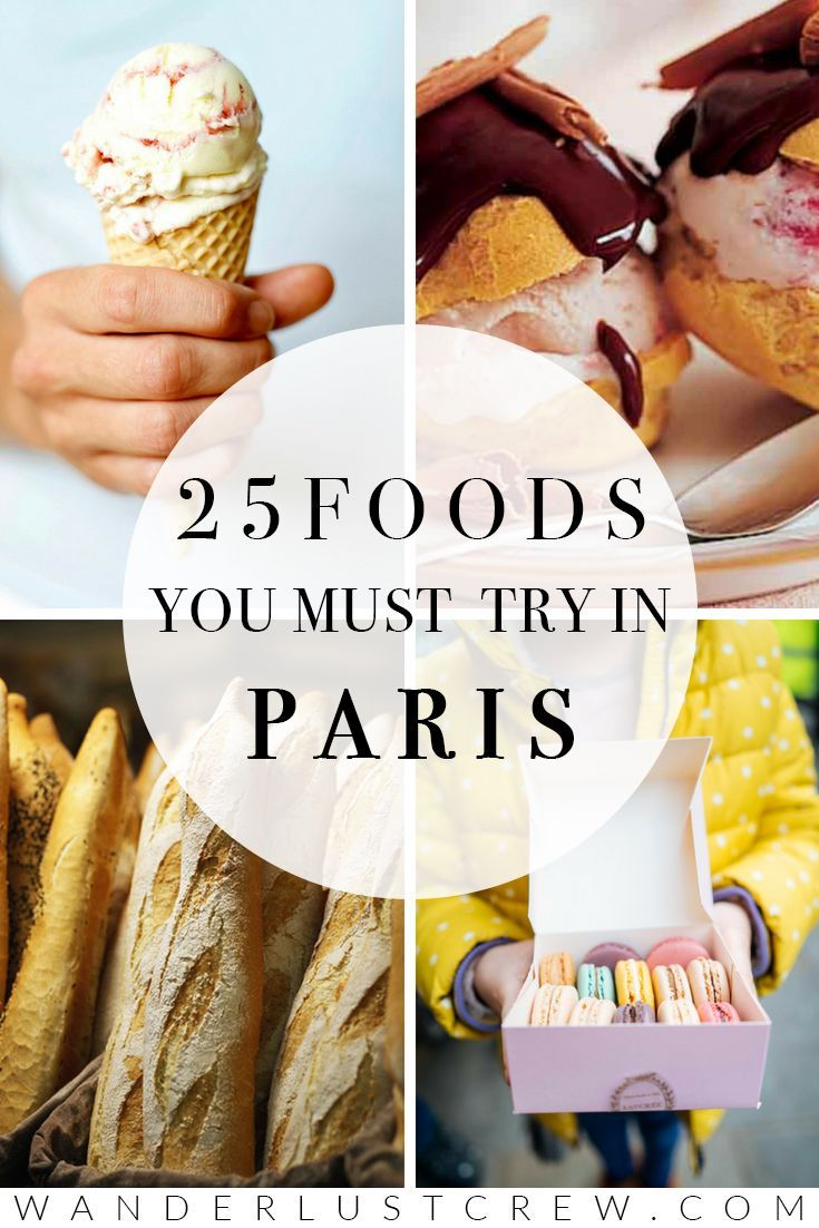 25 Foods You HAVE to Try in Paris #food