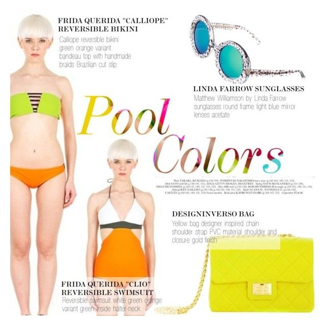 Pool colors! by thequeenstore on Polyvore featuring moda, Linda Farrow, Frida Querida and Design Inverso