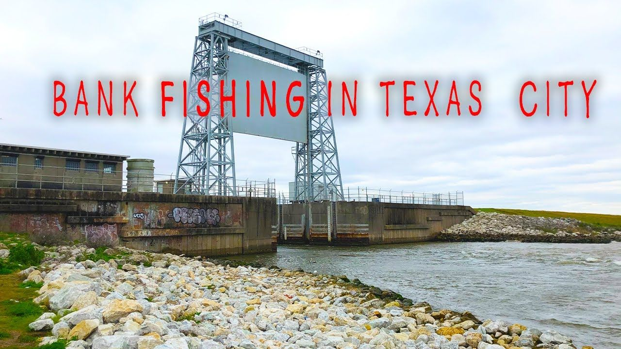 2 Easy Bank Fishing Spots In Texas City Tx Maps Coordinates
