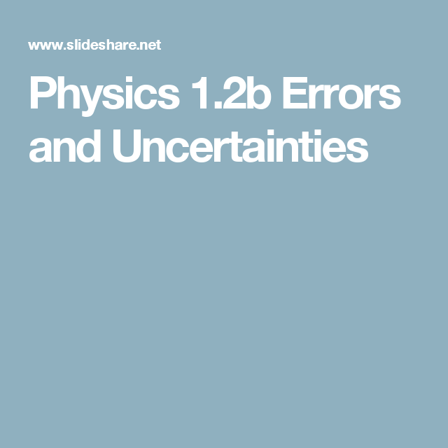 Physics 12b Errors And Uncertainties A As Level Chemistry