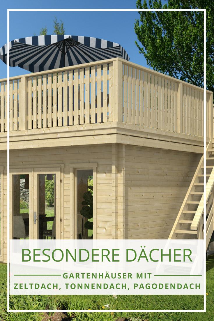 gartenhaus dach: wählen sie eine besondere dachform für ihr