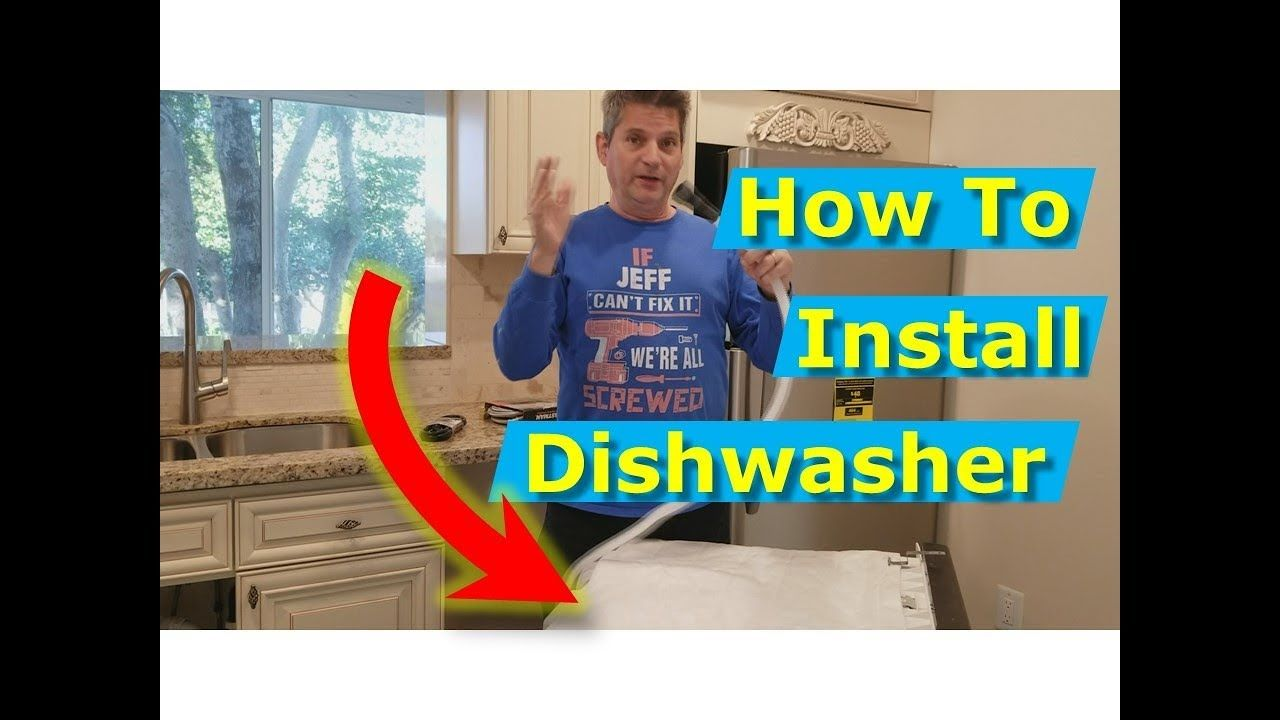 How to install a new dishwasher correctly master class