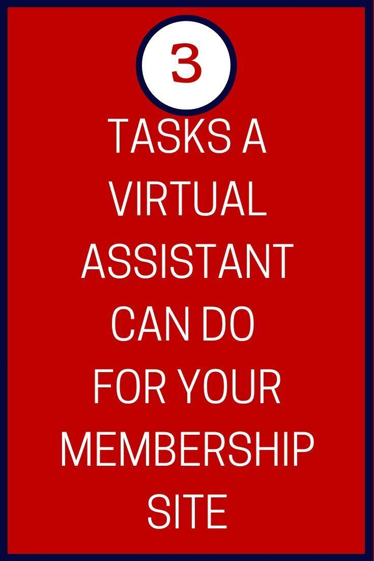 Here are 3 tasks a virtual assistant can do for your