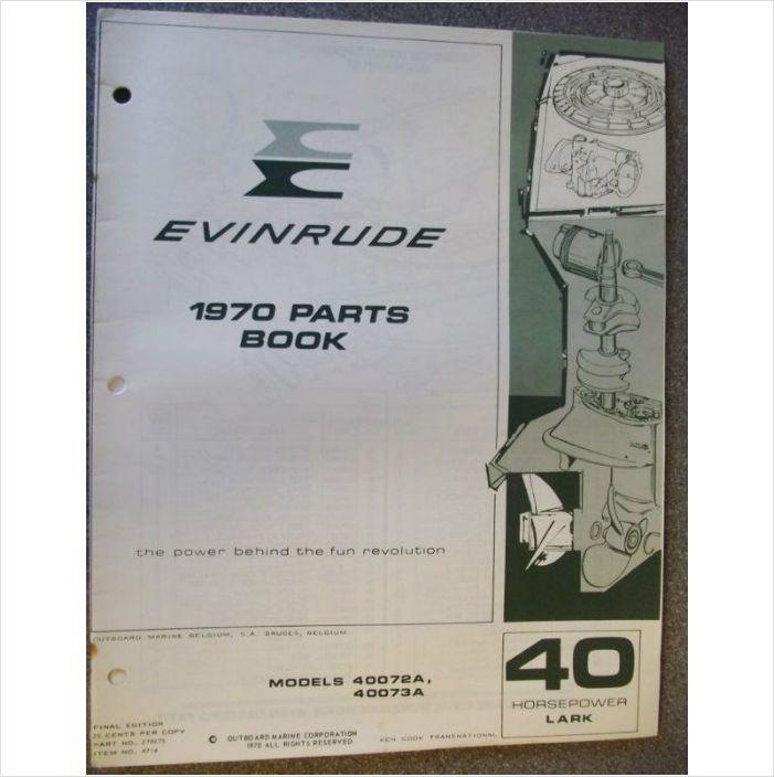 Evinrude 40hp Lark Parts Book 1970 40072a 40073a On Ebid
