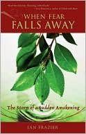 When Fear Falls Away Jan Frazier Radical Book Fall Away Book Worth Reading