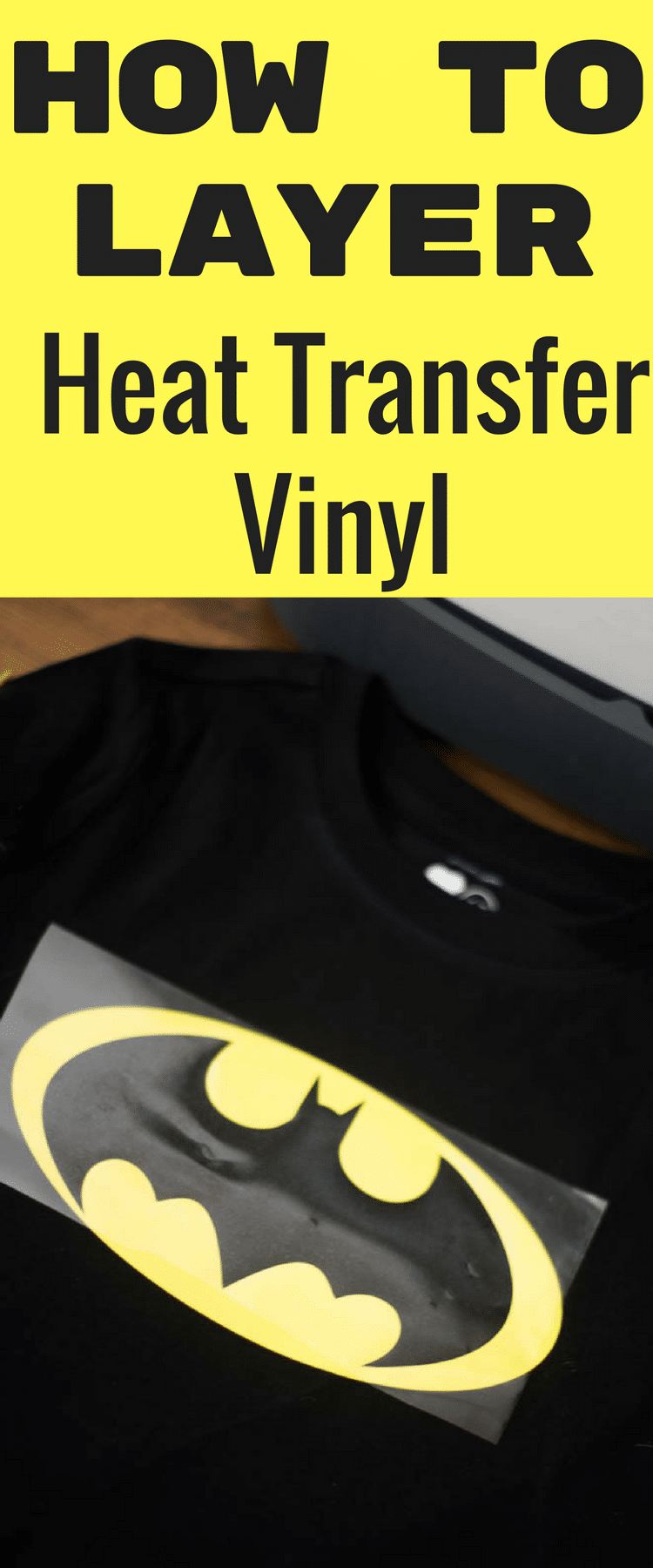 How to Layer Heat Transfer Vinyl #cricutvinylprojects