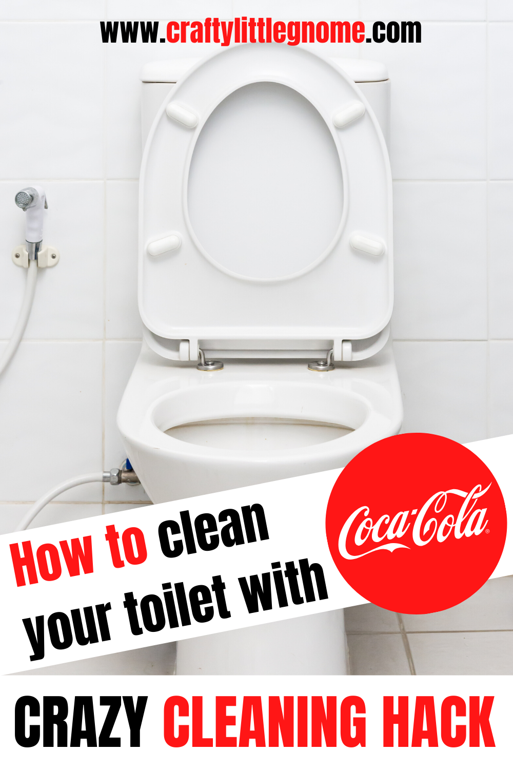Use Coke To Clean Stubborn Toilet Stains With This Cleaning Hack Crafty Little Gnome Toilet Cleaning Toilet Stains Toilet Cleaning Hacks