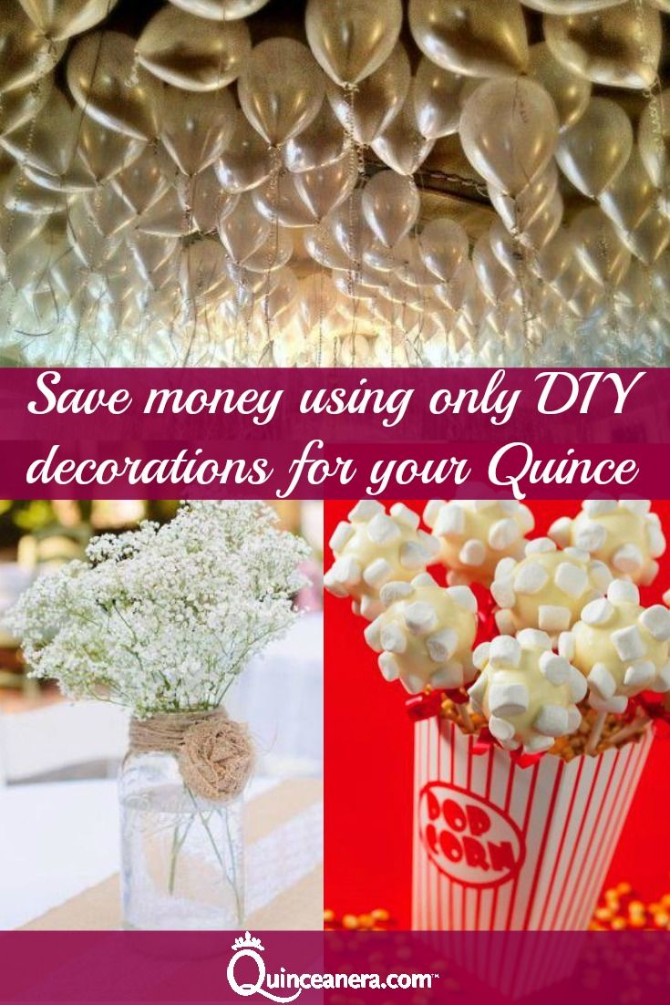 Budget | Quinceanera | Popcorn | Party Decorations | Save Money | DIY | Do it yourself | Balloons | Flowers | Theme