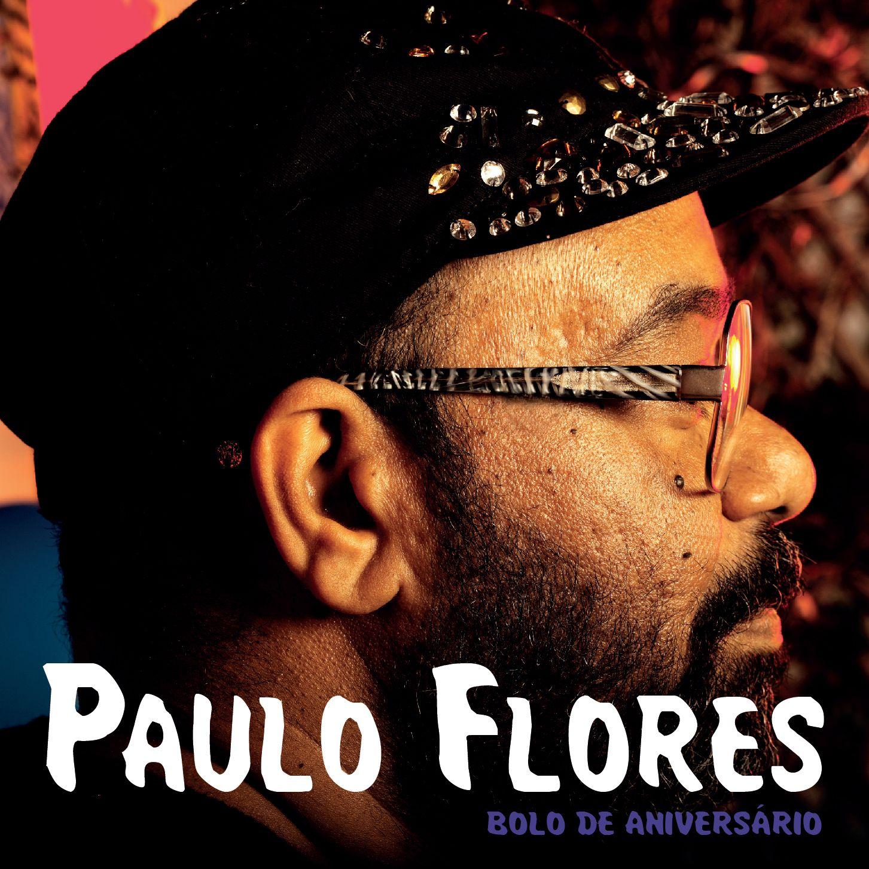 Paulo Flores Bolo De Aniversario Album Download Bolos De