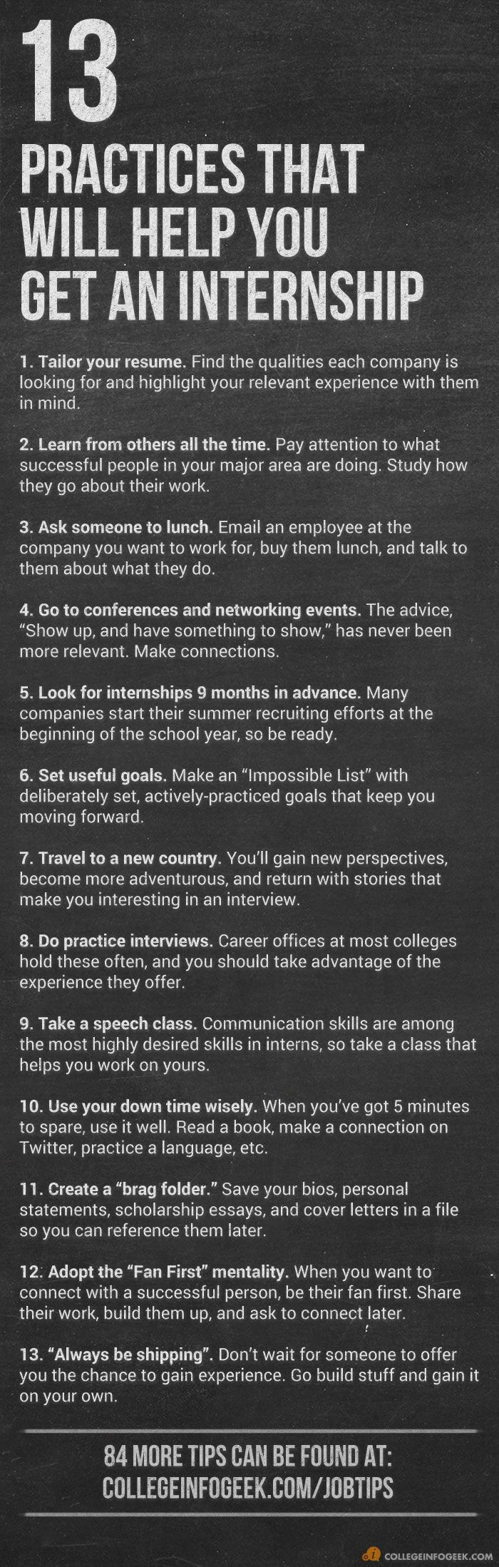 13 tips that will help with your college internship search internships are a great way to build career skills and to get started with the job hunting