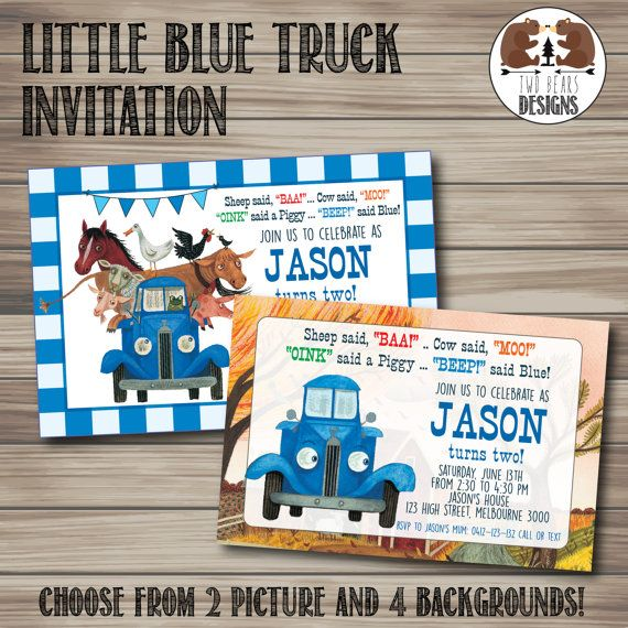 Little Blue Truck Invitation Choose from 2 picture and 4