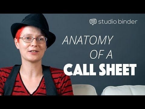 Anatomy of a Call Sheet Watch a 1st Assistant Director Describe Her