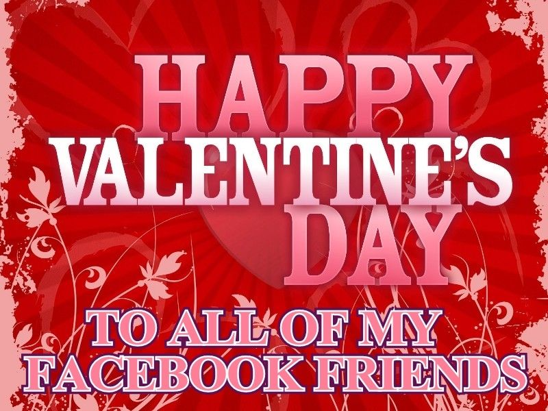 Happy Valentines Day Facebook Friends Valentines Day Quotes Happy Valentines Day Va Cute Valentines Day Quotes Valentine S Day Quotes Valentines Day Funny Meme