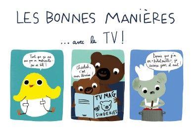 Les bonnes manières avec la télé