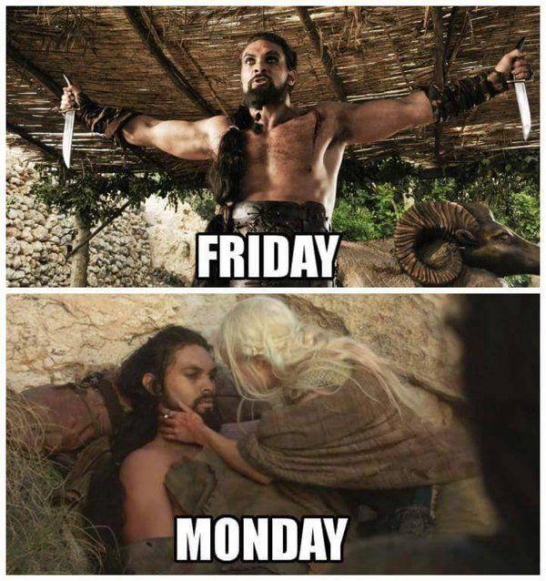 Game Of Thrones Meme Thrones Memes Game Of Thrones Meme Friday Meme Memes