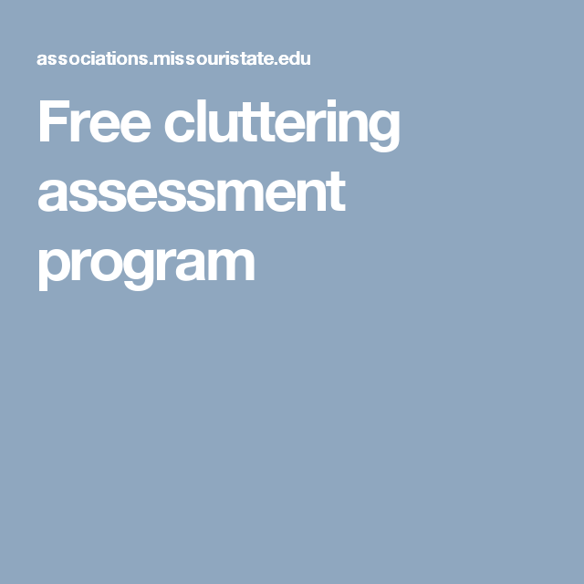 Free Cluttering Assessment Program  A  Spit Pldi