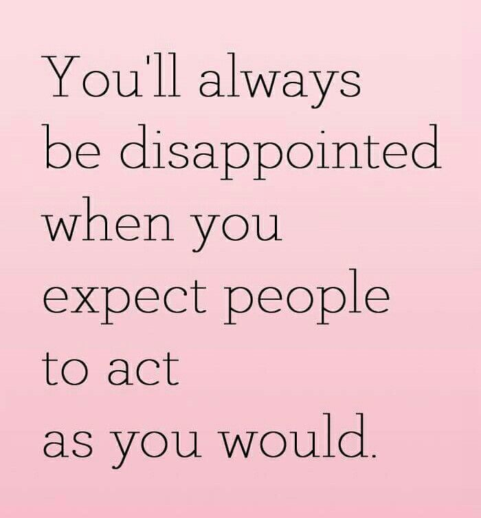Pin By Carolyn Buck Garnes On Spiritual Wellness Expectation Quotes Inspiring Quotes About Life Expectations