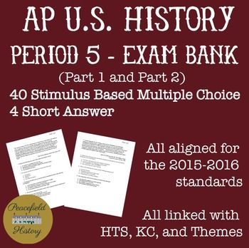 APUSH Period 5 Stimulus Based Multiple Choice Test Bank