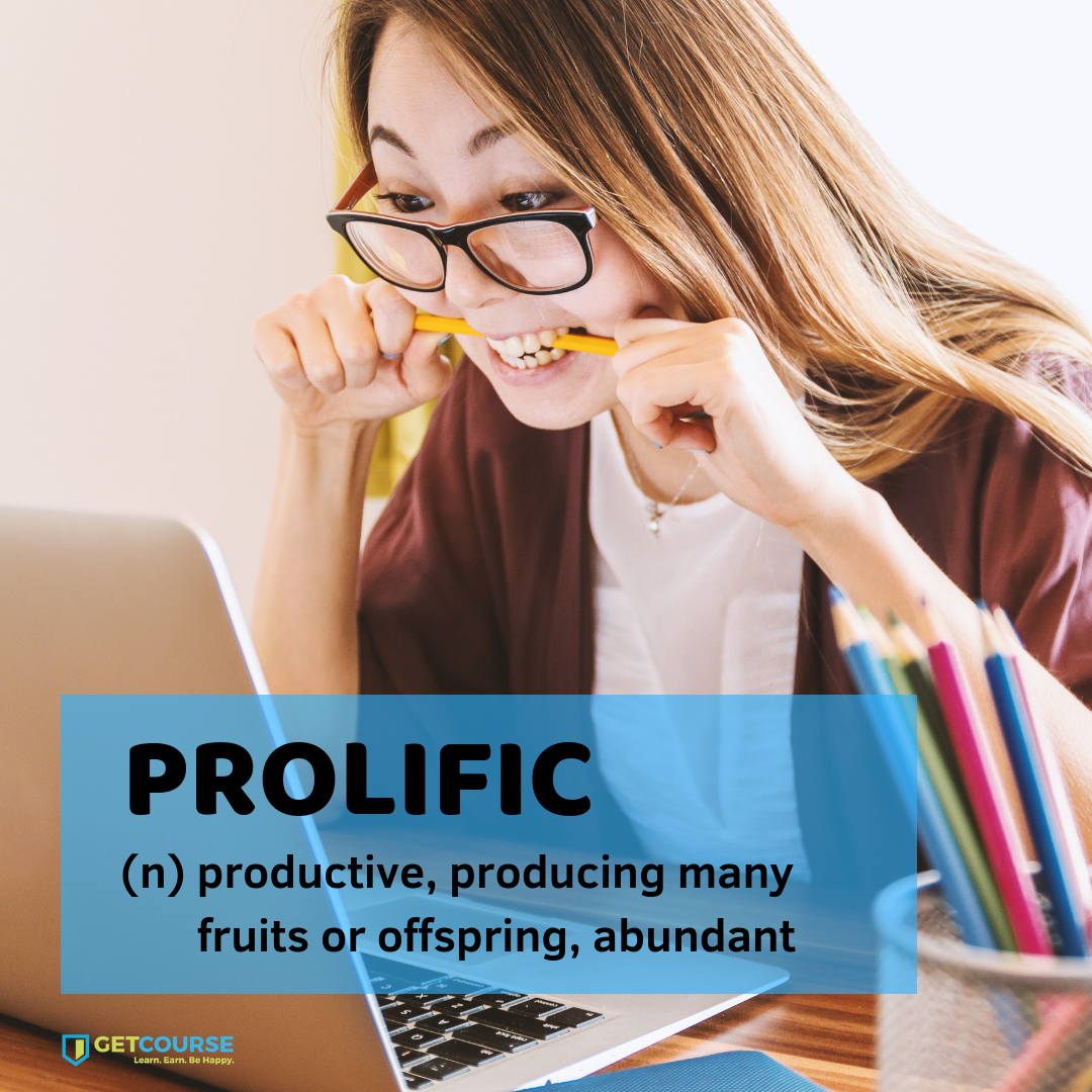 Hope you're having a prolific week so far! #WordOfTheDay