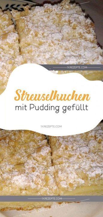 Streuselkuchen mit Pudding gefüllt #apfelmuffinsrezepte