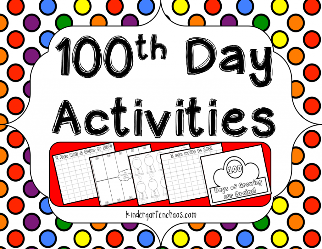 100th Day Of School Ideas For The Kindergarten Classroom