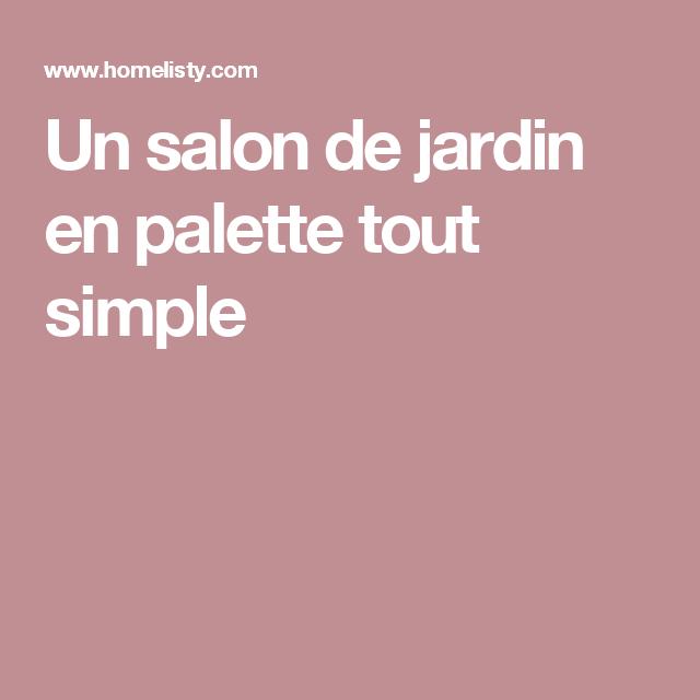 Un salon de jardin en palette tout simple | Simple, Salon et Jardins