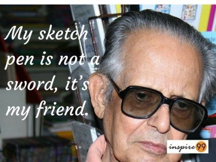 r k laxman my sketch pen is not a sword it s my friend