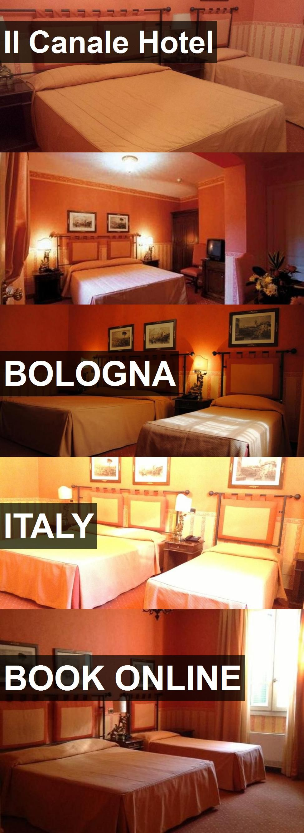 Il Canale Hotel In Bologna, Italy. For More Information