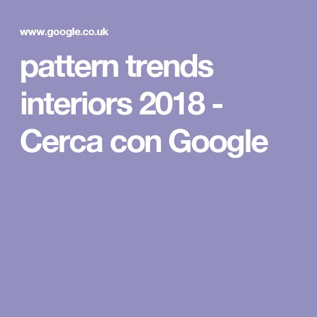 pattern trends interiors 2018 - Cerca con Google