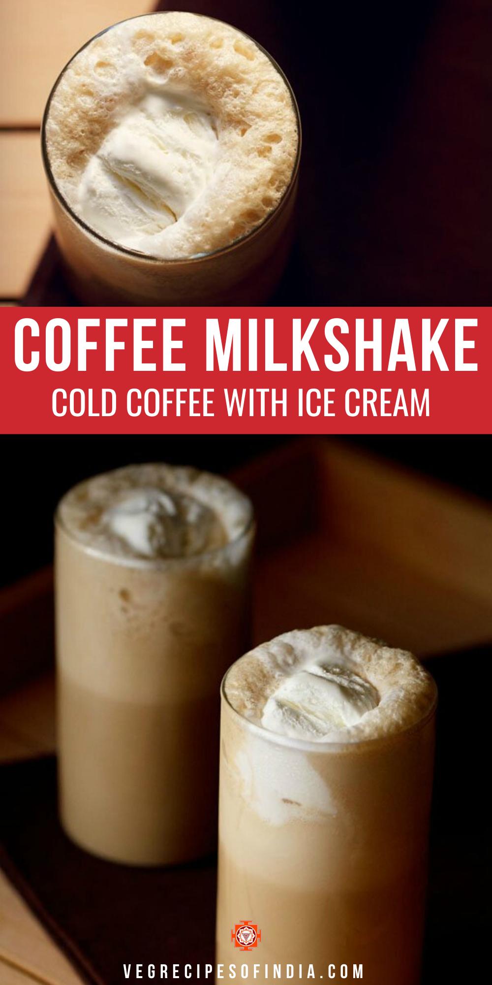 Coffee Milkshake Cold Coffee Recipes Coffee Milkshake Recipe Coffee Drink Recipes